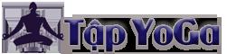 Tập Yoga – Kỹ Thuật Yoga – Các Bài Tập Yoga – Kinh Nghiệm Tập Yoga